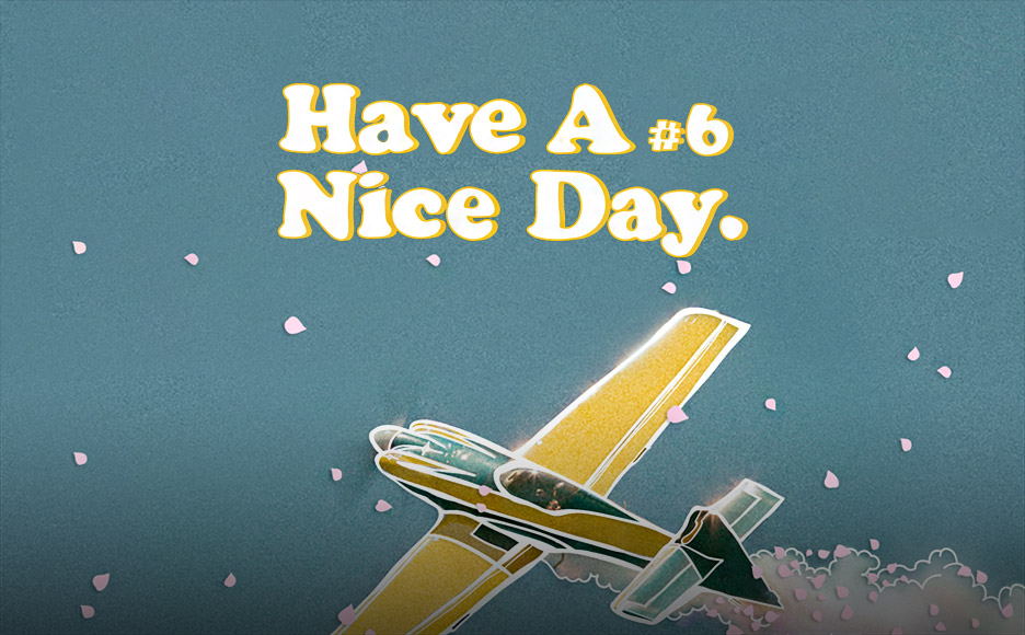 Have A Nice Day #6