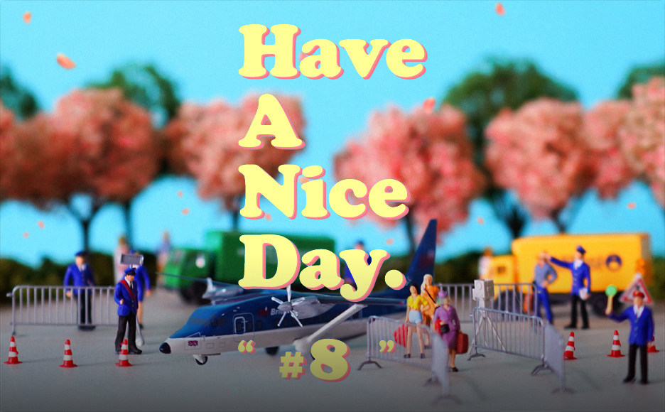 Have A Nice Day #8