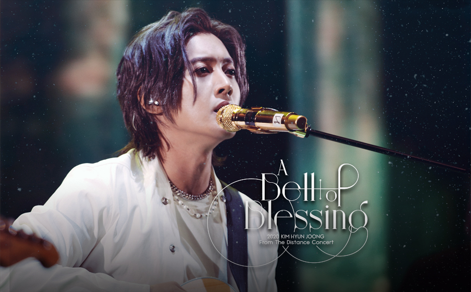 2020 KIM HYUN JOONG From The Distance Concert 〈A Bell of Blessing〉