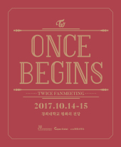 TWICE FANMEETING ONCE BEGINS 티켓오픈 안내