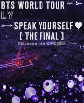 BTS WORLD TOUR 'LOVE YOURSELF: SPEAK YOURSELF' [THE FINAL] 티켓오픈 안내 포스터