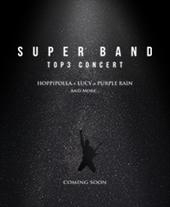 2019 슈퍼밴드〈TOP3〉콘서트 - 부산 티켓오픈 안내 포스터