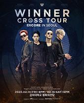 WINNER [CROSS] TOUR ENCORE IN SEOUL 티켓오픈 안내