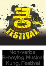 non-verbal b-boying musical kung, festival