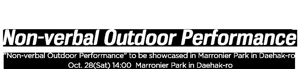 non-verbal outdoor performance