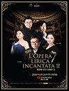 L'opera lirica incantata Ⅱ