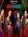 LIVENow K-Pop presents MAMAMOO (VOD)